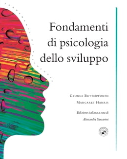 Book Fondamenti Di Psicologia Dello Sviluppo by George Butterworth