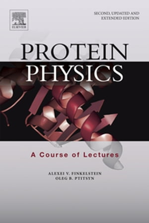 Protein Physics A Course of Lectures