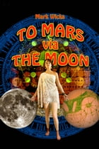 To Mars via the Moon