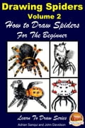 Drawing Spiders Volume 2: How to Draw Spiders For the Beginner 81204795-1440-4207-bb64-51cf1793f5b1