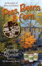 Peas, Beans & Corn (Book 2 in The Sovereign Series) by Jennifer Wixson