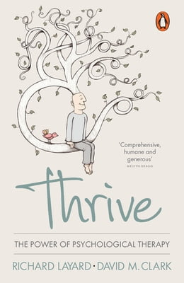 Book Thrive: The Power of Evidence-Based Psychological Therapies by Richard Layard