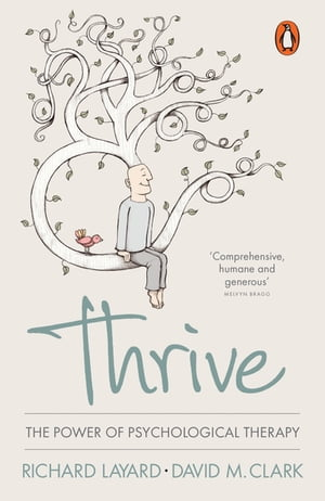 Thrive The Power of Evidence-Based Psychological Therapies