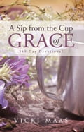 A Sip from the Cup of Grace 49066fd8-fdad-4f5e-b3a2-e2f8cf508844
