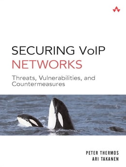 Book Securing VoIP Networks by Peter Thermos