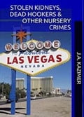 Stolen Kidneys, Dead Hookers & Other Nursery Crimes 8781d6ed-c2b0-451d-aba8-b71c88409eb4