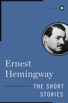The Short Stories of Ernest Hemingway Cover Image