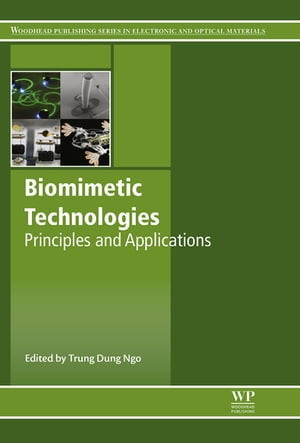 Biomimetic Technologies Principles and Applications