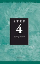 Step 4 AA Getting Honest: Hazelden Classic Step Pamphlets by Anonymous
