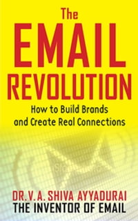 The Email Revolution: Unleashing the Power to Connect