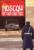 1230000273237 - Barry Jones: Moscow Ain't Such A Bad Place - Buch