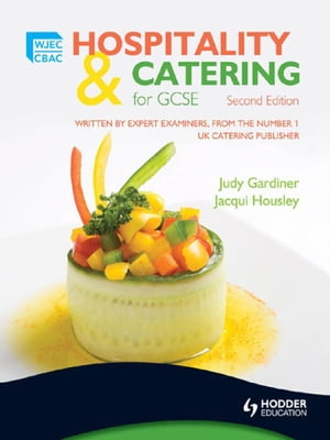 WJEC Hospitality and Catering for GCSE,  Second Edition