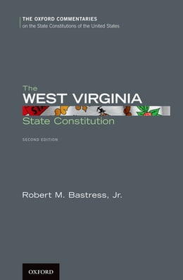 Book The West Virginia State Constitution by Robert M. Bastress, Jr.