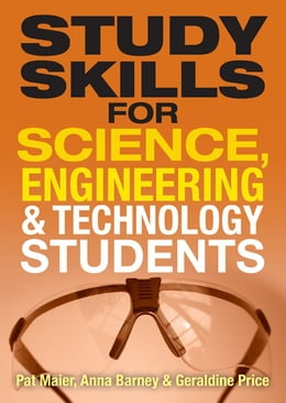 Book Study Skills for Science, Engineering and Technology Students by Dr Pat Maier