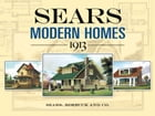 Sears Modern Homes, 1913 by Sears, Roebuck and Co.