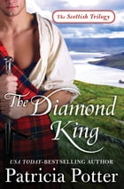 The Diamond King by Patricia Potter