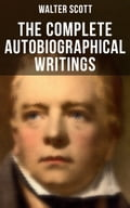 9788027231799 - Walter Scott: The Complete Autobiographical Writings of Sir Walter Scott - Kniha