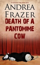 Death of a Pantomime Cow by Andrea Frazer