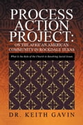Process Action Project: on the African American Community in Rockdale Texas 85020166-d265-45e8-9108-31308a308f58