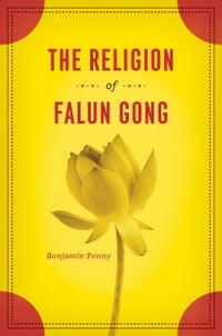 The Religion of Falun Gong