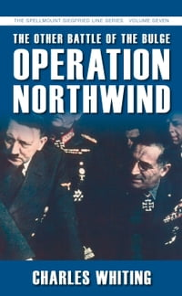 Other Battle of the Bulge: Operation Northwind