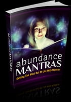 Abundance Mantras by UNKNOWN