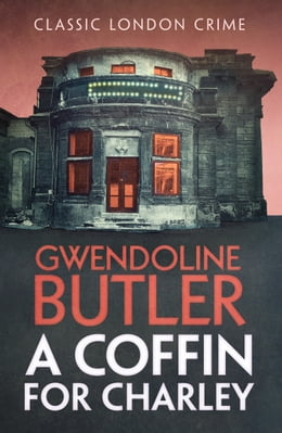 Book A Coffin for Charley by Gwendoline Butler