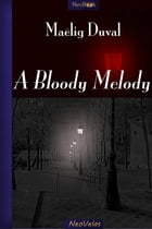 A Bloody melody by Maëlig Duval