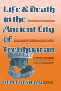 Life and Death in the Ancient City of Teotihuacan 4054513b-7f7b-4b2a-a0ae-1acaaa28a15e