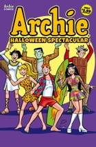 Archie's Halloween Spectacular #1 by Archie Superstars