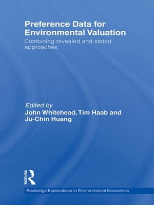 Preference Data for Environmental Valuation Combining Revealed and Stated Approaches