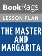 The Master and Margarita Lesson Plans by BookRags
