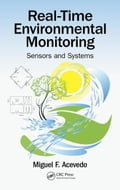 Real-Time Environmental Monitoring: Sensors and Systems e5912815-dc34-4944-967a-a01d22933e86
