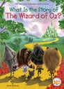 What Is the Story of The Wizard of Oz? Cover Image