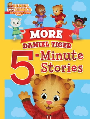 More Daniel Tiger 5-Minute Stories by Various