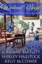 Weekend Magic by Lorraine Bartlett