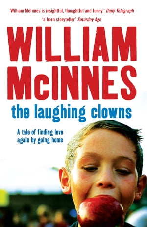 The Laughing Clowns A tale of finding love again by going home