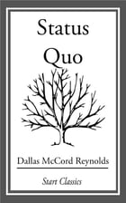 Status Quo by Dallas McCord Reynolds