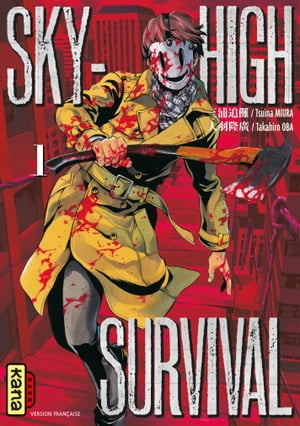 Sky-high survival - Tome 1