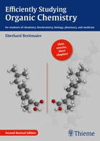 Efficiently Studying Organic Chemistry by Eberhard Breitmaier