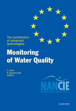 Book Monitoring of Water Quality: The Contribution of Advanced Technologies by Colin, F.