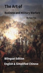 The Art of Business and Military Warfare: English and Simplified Chinese Bilingual Edition by Sun Tzu