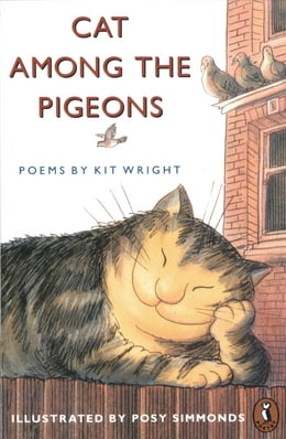 Book Cat Among the Pigeons: Poems by Kit Wright