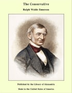 The Conservative by Ralph Waldo Emerson