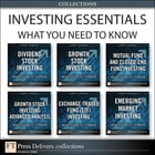 Investing Essentials: What You Need to Know (Collection): What You Need to Know (Collection) by Harry Domash