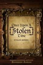 Once Upon A [Stolen] Time by Samreen Ahsan