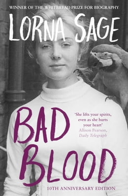 Book Bad Blood: A Memoir (Text Only) by Lorna Sage