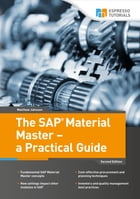 The SAP Material Master - a Practical Guide by Matthew Johnson