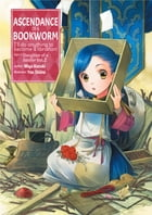 Ascendance of a Bookworm: Part 1 Volume 2 by Miya Kazuki