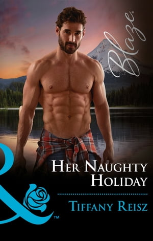 Her Naughty Holiday (Mills & Boon Blaze) (Men at Work, Book 2)